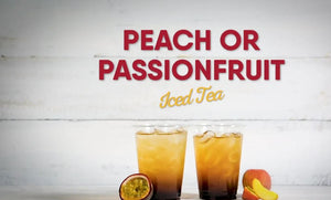 Peach or Passion fruit iced tea
