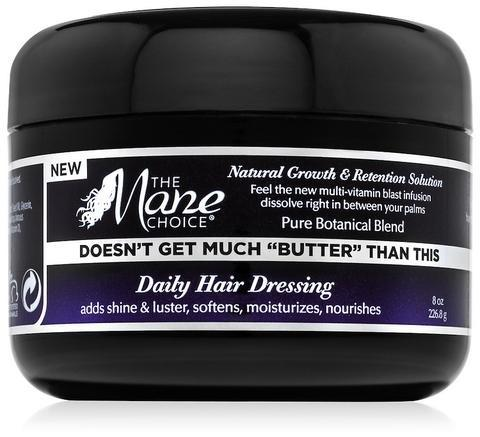 "Mane Choice Doesn't Get Much ""BUTTER"" Than This Daily Hair Dressing 8oz"