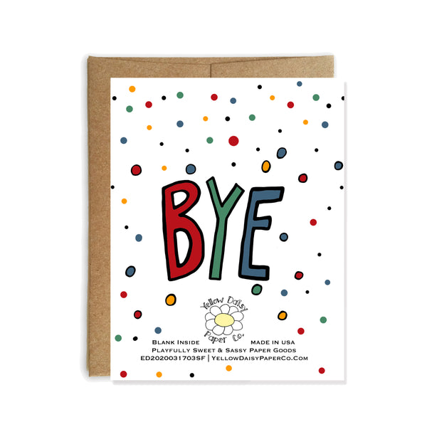 Hello Bye, Just Because Card