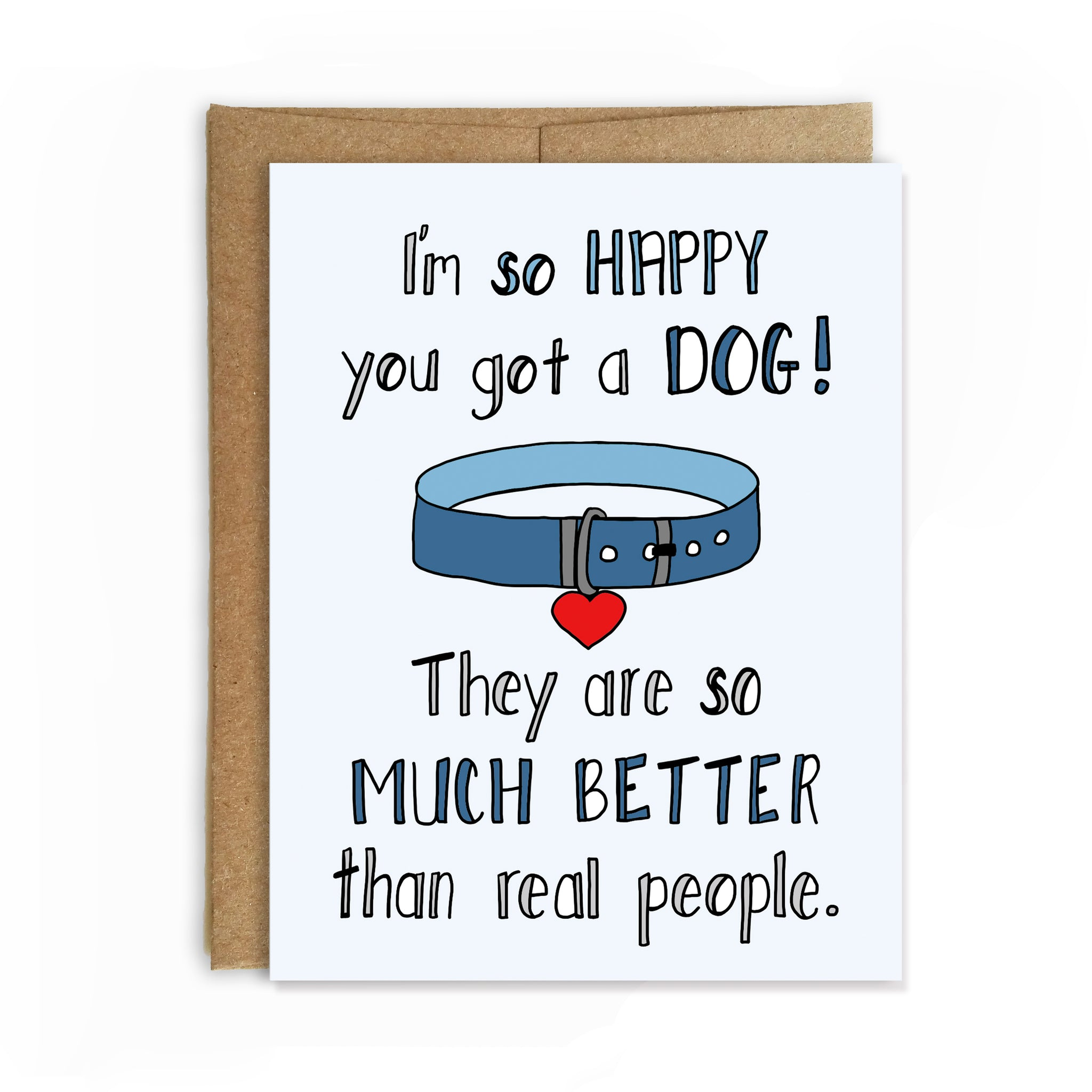 Better Than People, New Dog Congratulations Card