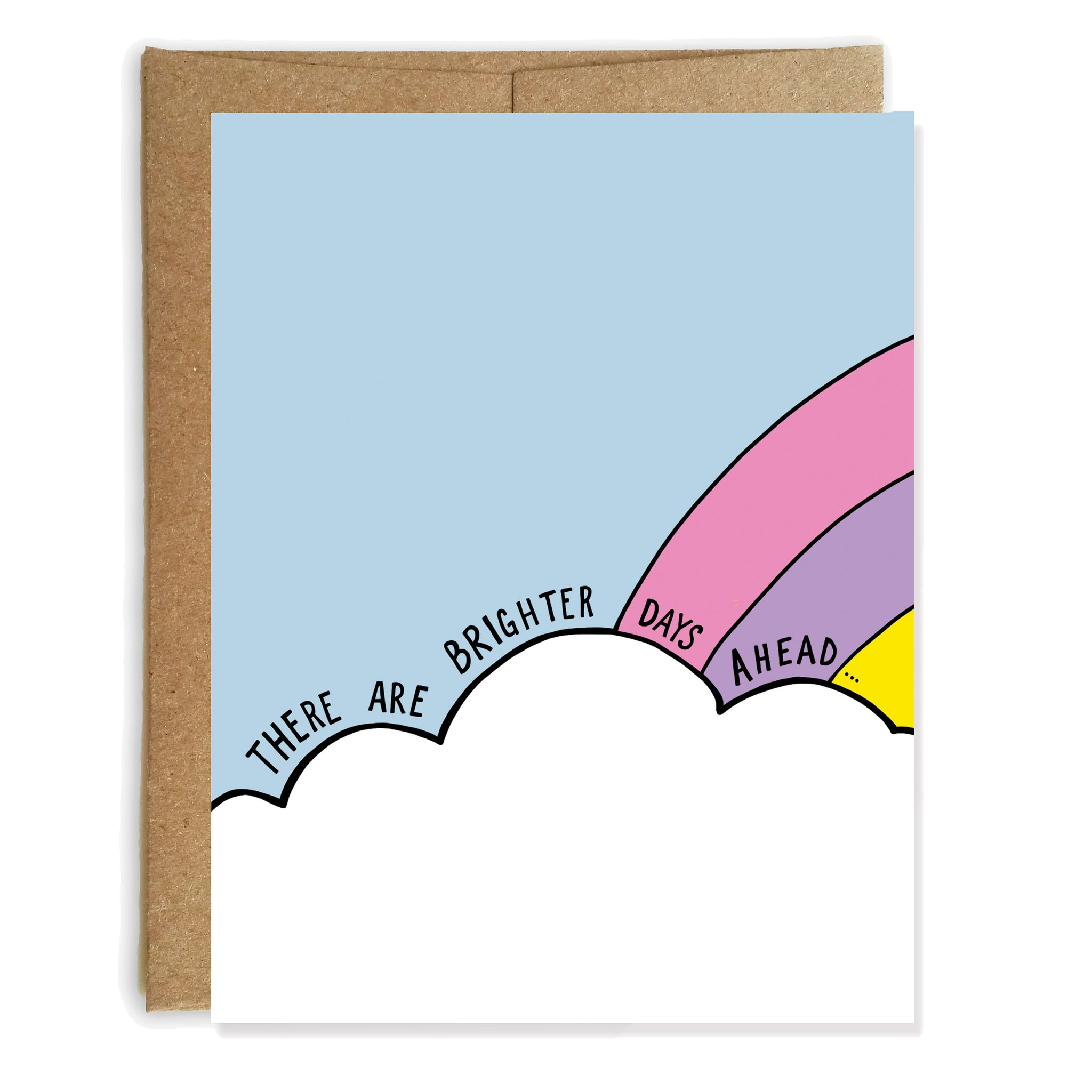 Brighter Days Ahead, Sympathy, Encouragement Card