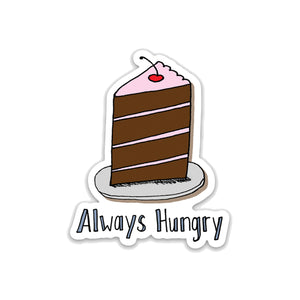 Always Hungry Chocolate Cake Vinyl Sticker - NEW