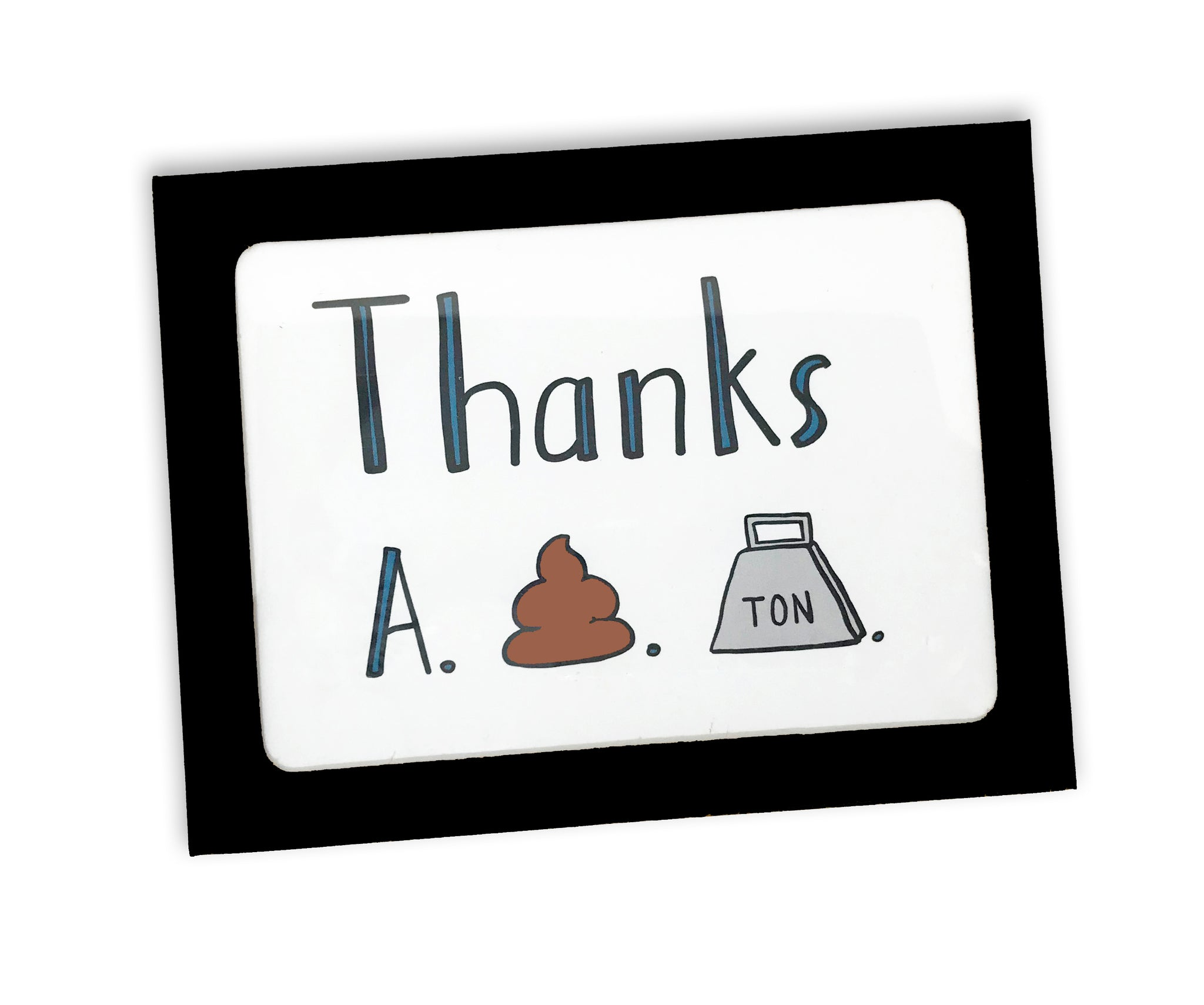 Imperfect Thanks A S*** Ton Thank You Card - Set of 8 Cards - Seconds Sale