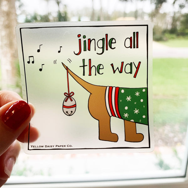 Clear Jingle All The Way Dog Christmas Sticker. 3x3 Clear Vinyl Dog Sticker. Gift Under 5. Holiday Sticker.
