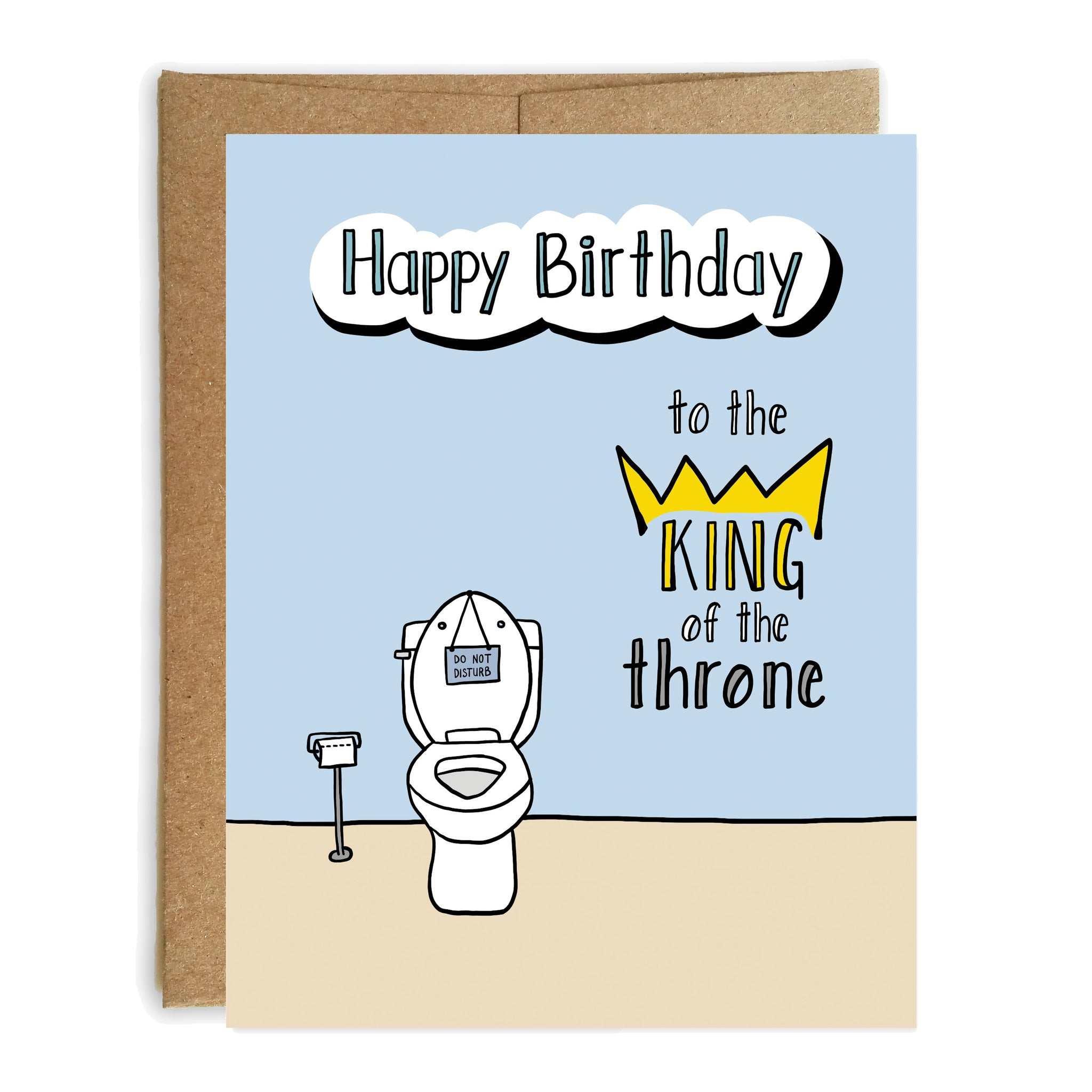 King of the Throne Happy Birthday Card