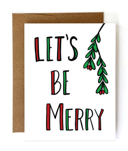 Let's Be Merry Christmas Card - Single Card or Set of 8 - NEW