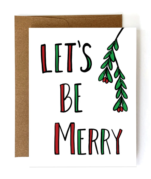 Let's Be Merry Christmas Card - Single Card or Set of 8