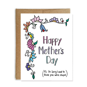 Sorry Mom, Funny Mother's Day Card - NEW