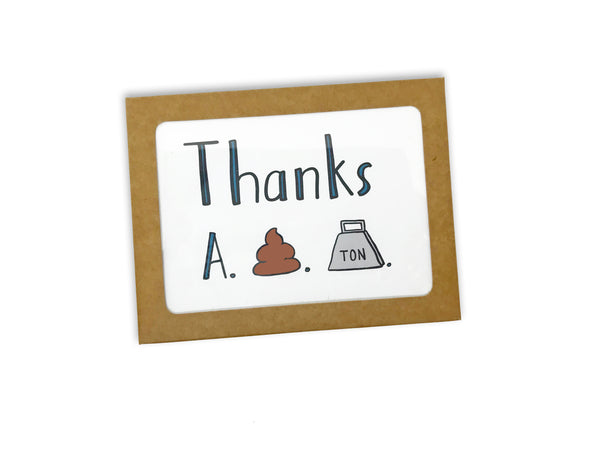 Thanks A S Ton Thank You Card - Single Card or Set of 8