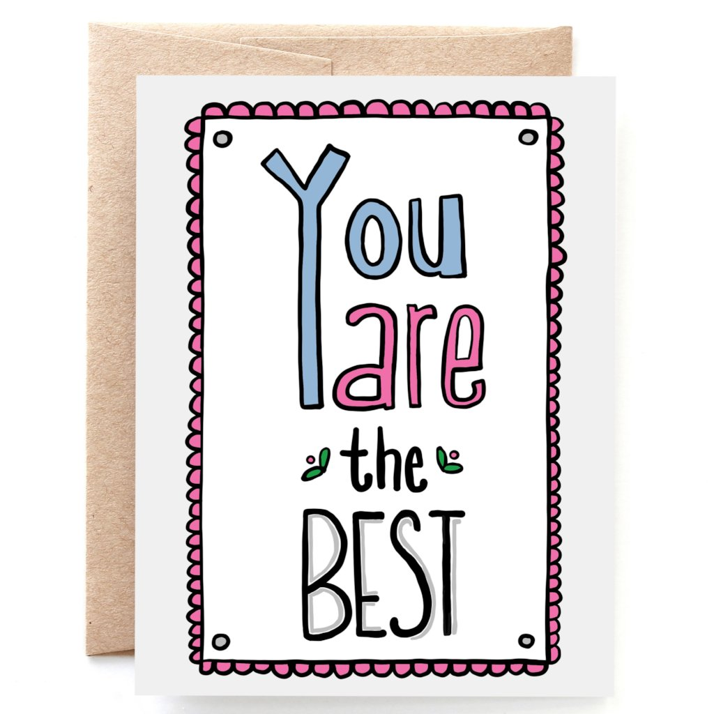 You are the Best Thank You Card