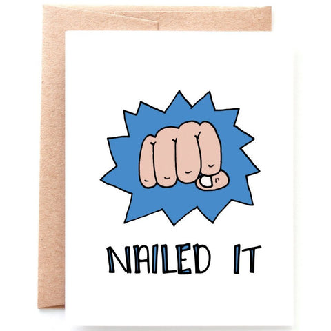 Nailed it Congratulations Card
