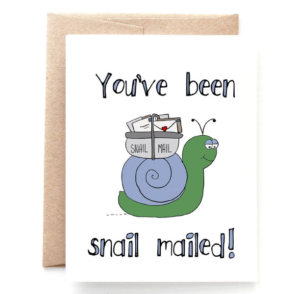 You've Been Snail Mailed Card
