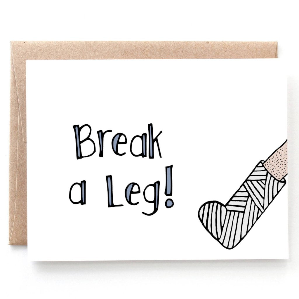 Break a Leg Good Luck Card