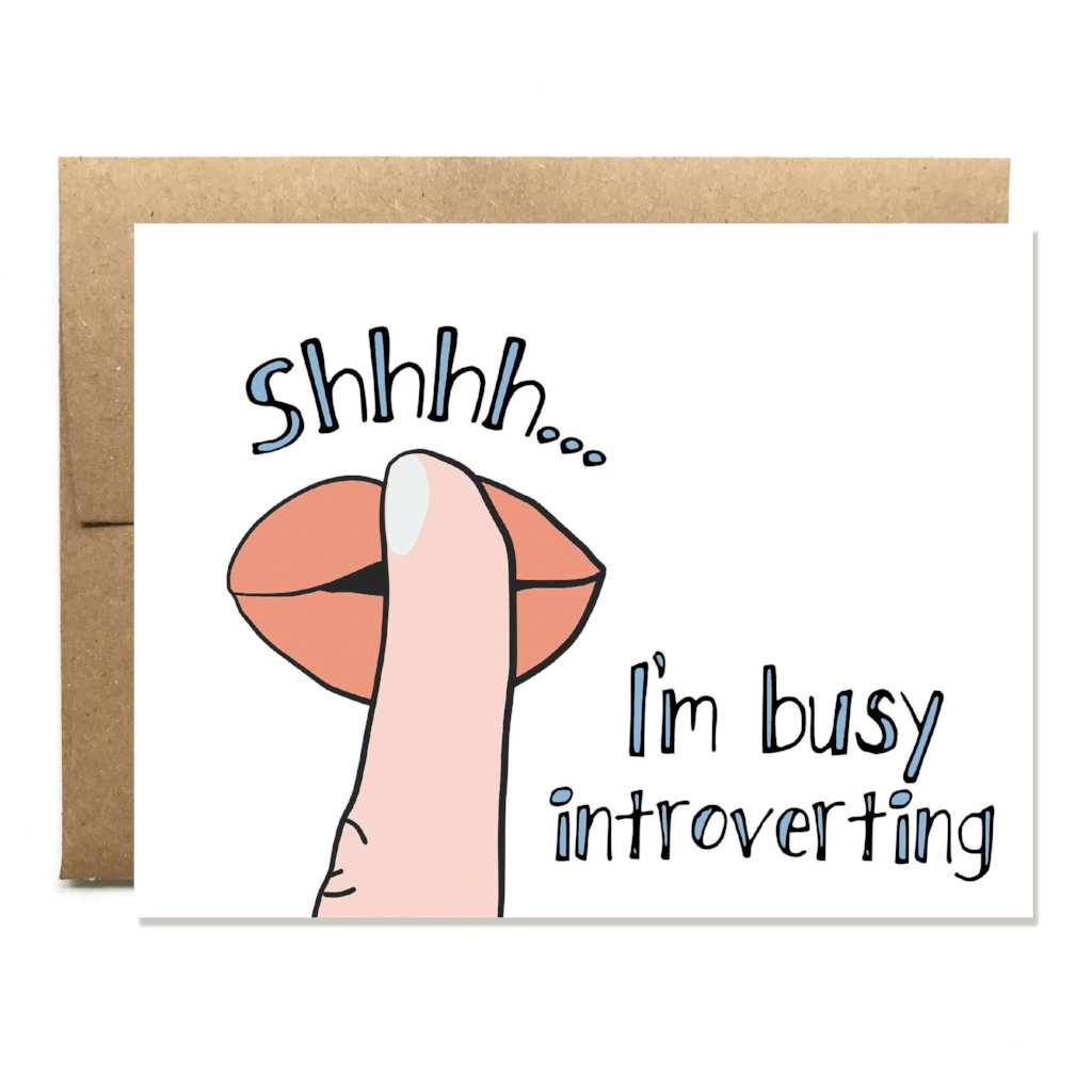 Busy Introverting Everyday Card