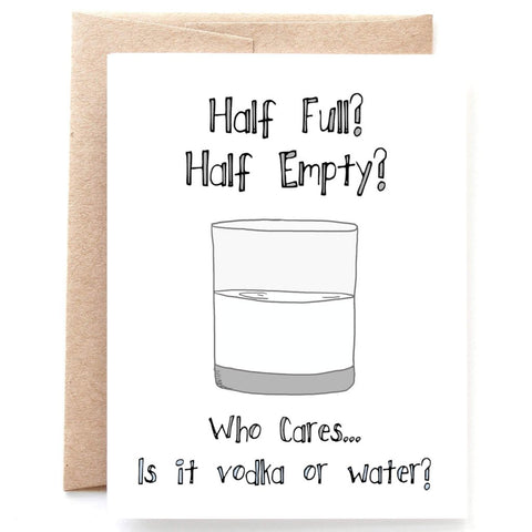 Vodka or Water, Funny Sympathy Card