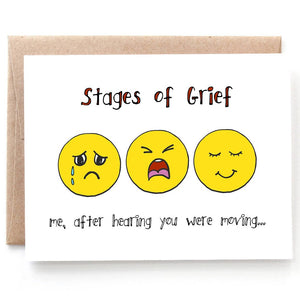 Stages of Grief Moving, Miss You Card