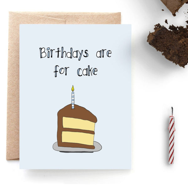 Birthdays are for Cake, Happy Birthday Card