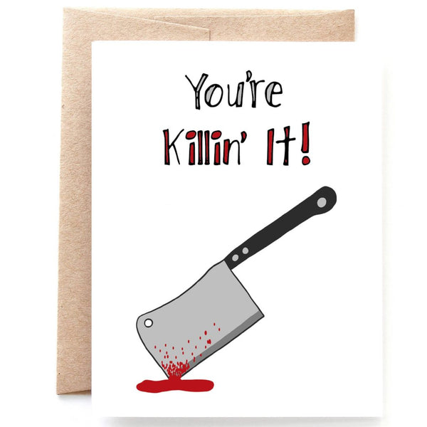 Killin It Congratulations Card