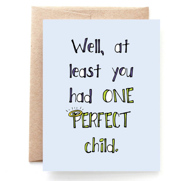 One Perfect Child, Mother's Day Card or Father's Day Card