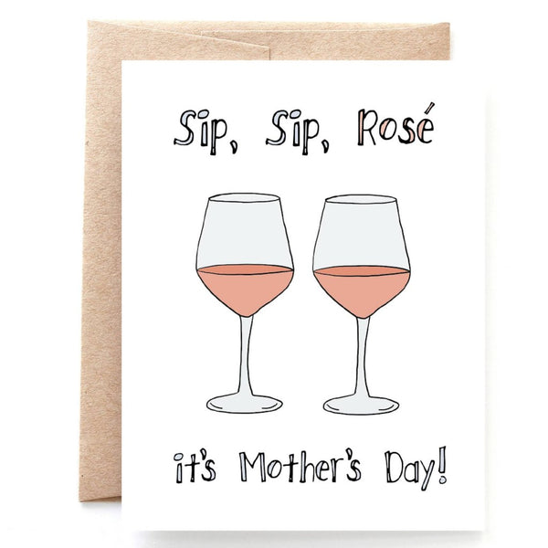 Sip Sip Rose Mother's Day Card