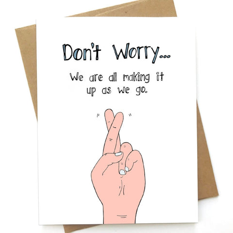 Making It Up, Encouragement Card