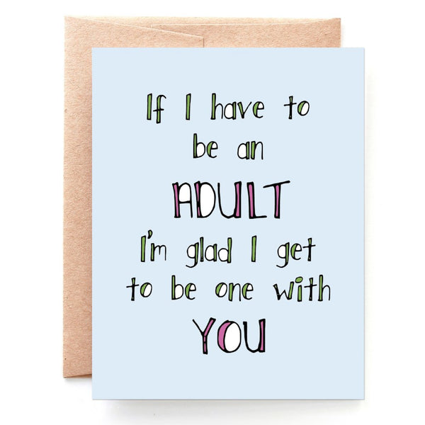 Adulting With You Anniversary Card