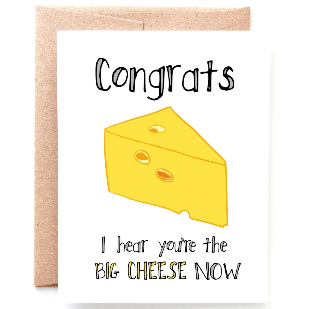 Big Cheese Congratulations Card