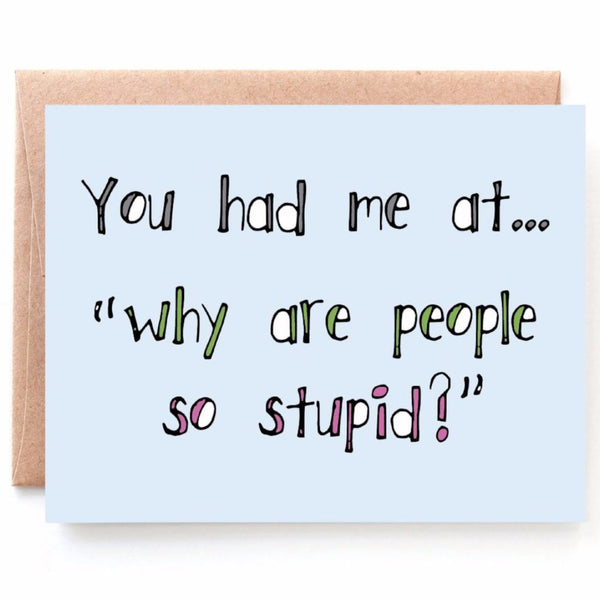 Stupid People Anniversary Card