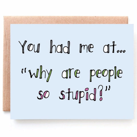 Stupid People, Funny Anniversary Card