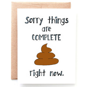 Things Are Shit Sympathy Card