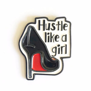 Hustle Like A Girl Enamel Pin