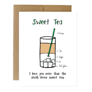 Sweet Tea, Funny Love Card, Valentine's Day Card