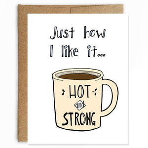 Hot and Strong Love Card
