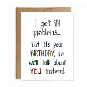 99 Problems, Birthday Card