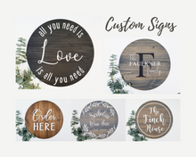 Load image into Gallery viewer, Custom Round Wood Sign