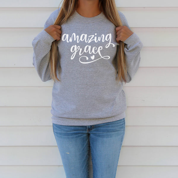 Amazing Grace Sweatshirt - Bella Faith - Christian Shirts for Women - Women's Faith Based Apparel - Christian Clothing for Women - Christian Jewelry and Gifts for Women - Trendy Christian Tees