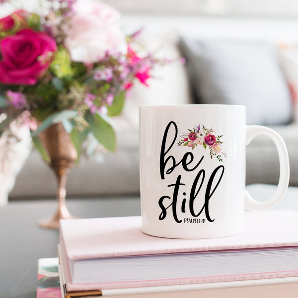 Be Still Coffee Mug - Bella Faith - Christian Shirts for Women - Women's Faith Based Apparel - Christian Clothing for Women - Christian Jewelry and Gifts for Women - Trendy Christian Tees