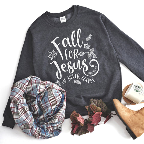 Fall For Jesus He Never Leaves Sweatshirt - Bella Faith - Christian Shirts for Women - Women's Faith Based Apparel - Christian Clothing for Women - Christian Jewelry and Gifts for Women - Trendy Christian Tees