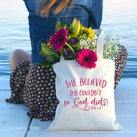 She Believed She Couldn't So God Did Tote Bag - Bella Faith - Christian Shirts for Women - Women's Faith Based Apparel - Christian Clothing for Women - Christian Jewelry and Gifts for Women - Trendy Christian Tees