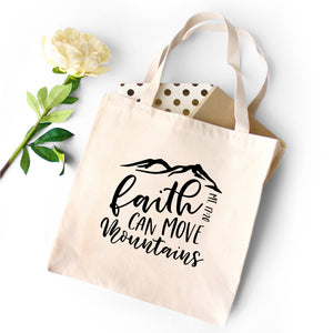 Faith Can Move Mountains Tote Bag - Bella Faith - Christian Shirts for Women - Women's Faith Based Apparel - Christian Clothing for Women - Christian Jewelry and Gifts for Women - Trendy Christian Tees