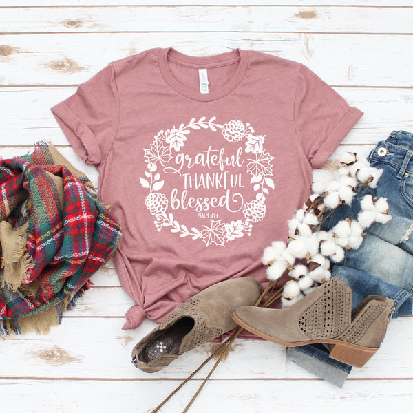 Grateful Thankful Blessed Short Sleeve Shirt - Bella Faith - Christian Shirts for Women - Women's Faith Based Apparel - Christian Clothing for Women - Christian Jewelry and Gifts for Women - Trendy Christian Tees