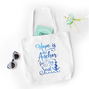 Hope is an Anchor Tote Bag - Bella Faith - Christian Shirts for Women - Women's Faith Based Apparel - Christian Clothing for Women - Christian Jewelry and Gifts for Women - Trendy Christian Tees