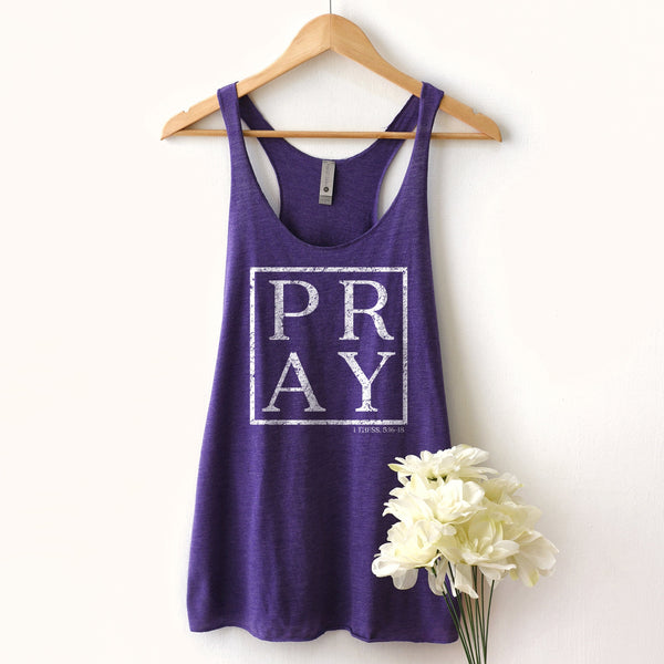 Pray Racerback Tank Top - Bella Faith - Christian Shirts for Women - Women's Faith Based Apparel - Christian Clothing for Women - Christian Jewelry and Gifts for Women - Trendy Christian Tees