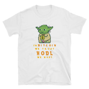 Bitcoin Trust HODL We Must Short-Sleeve Unisex T-Shirt