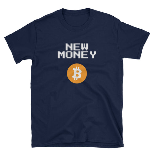 New Money Bitcoin Short-Sleeve Unisex T-Shirt