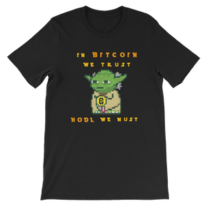 Hodl we must t-shirt