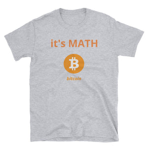 it's Math Bitcoin Short-Sleeve Unisex T-Shirt