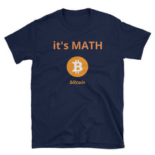 Load image into Gallery viewer, it's Math Bitcoin Short-Sleeve Unisex T-Shirt