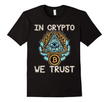 Load image into Gallery viewer, In Crypto We Trust Bitcoin Tee