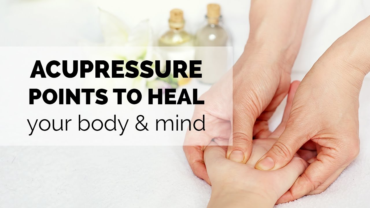 Top 12 important acupressure points to heal yourself – mazinly